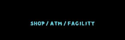 店舗・ATM・各施設